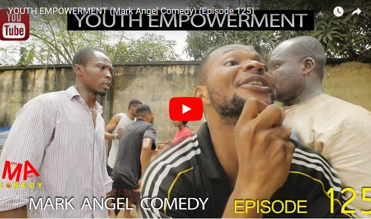 Mark Angel Comedy episode 125 – Youth empowerment [Video Download]