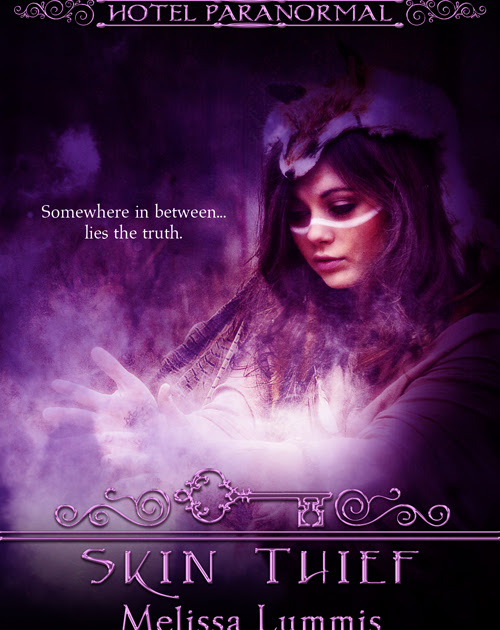 Pre-order Skin Thief - The Hotel Paranormal Series