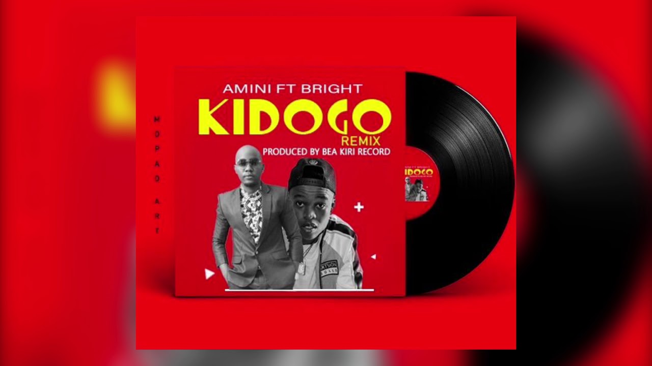 AUDIO | Amini Ft Bright - KIDOGO REMIX | Download - DJ Mwanga