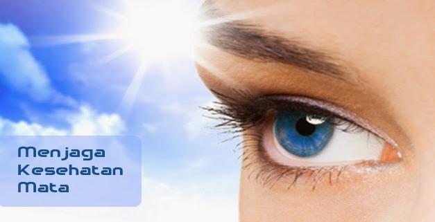 Tips Menjaga Mata Tetap Sehat