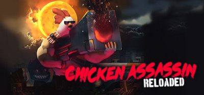 Chicken Assassin Reloaded Deluxe Edition-PROPHET