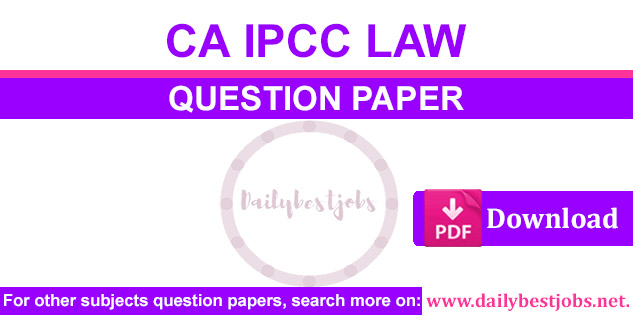 CA IPCC Law Business Ethics Communication Question Paper PDF Download