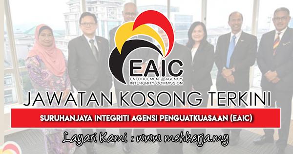 Jawatan Kosong Terkini 2019 di Suruhanjaya Integriti Agensi Penguatkuasaan (EAIC)