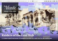 "Screenshot of The Atlantic ""Raiders of the Lost Web"" article."