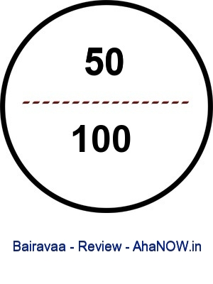 Bairavaa - Movie Rating - 50 out of 100 - AhaNOW