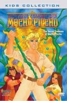 Misterul comorii din Machu Pichhu Dublat in Romana