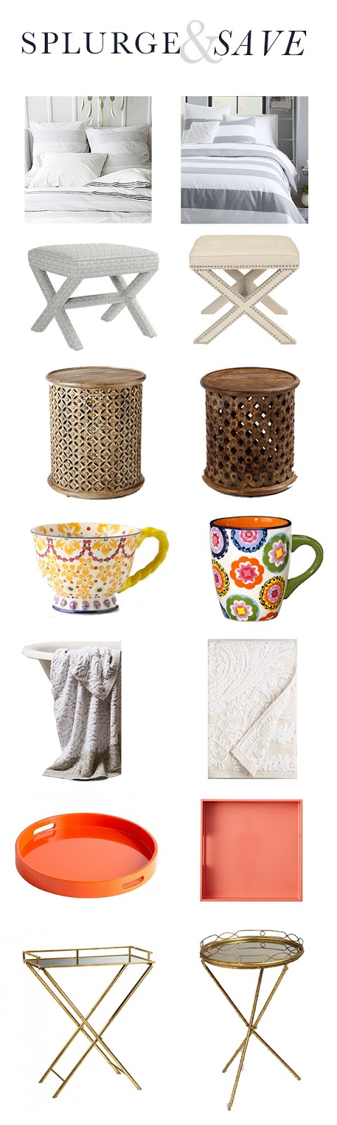 save money, splurge, bedding, duvet cover, X bench, nailhead trim, side table, wood table, tea cup, gold, tray