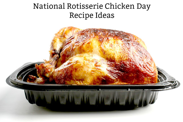 Ideas for using rotisserie chicken