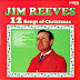 DOWNLOAD & SIKILIZA NYIMBO ZA X-MASS JIM REEVES - 12 SONGS OF CHRISTMAS