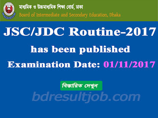 Bangladesh Education Board JSC/JDC Examination Routine 2017