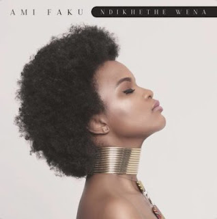 Ami Faku – Ndikethe Wena