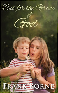 http://www.amazon.com/But-Grace-God-Frank-Borne-ebook/dp/B00AKKCOIQ/ref=la_B00MDG2AK2_1_4?s=books&ie=UTF8&qid=1443637343&sr=1-4