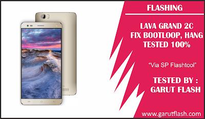 Cara Flash Flash Lava Grand C2 Via SP Flashtool Tested 100%
