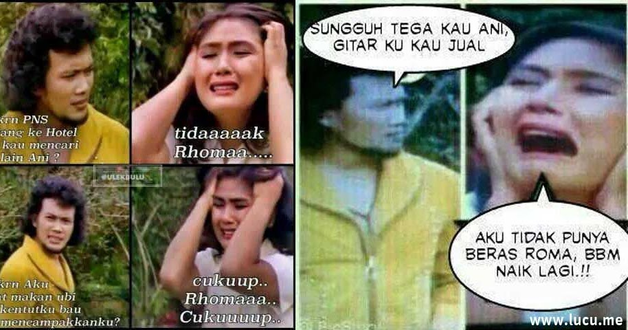Meme Lucu Rhoma Ani Drama Lebay Bikin Ketawa Ngakak Lucu Me Meme Berita