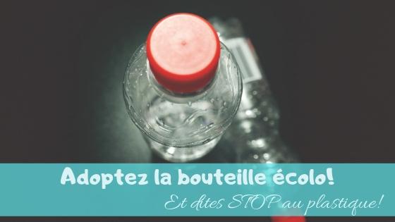 La bouteille re-utilisable