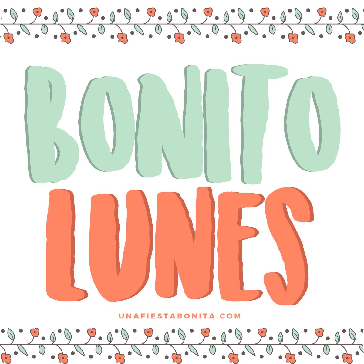 Bonito Lunes Mi Amor cartelitos para el día lunes - una fiesta bonita