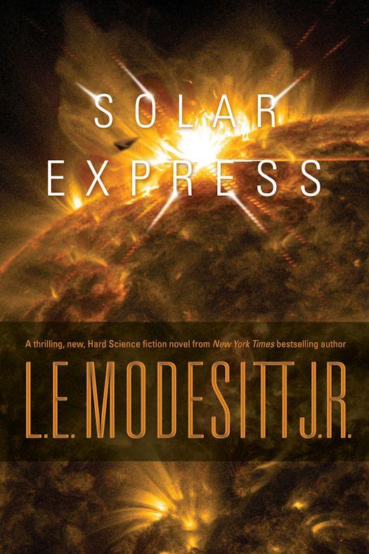 Spotlight: Solar Express by L. E. Modesitt, Jr.