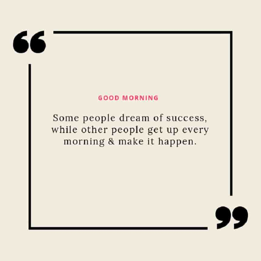 good morning wishes with success quotes