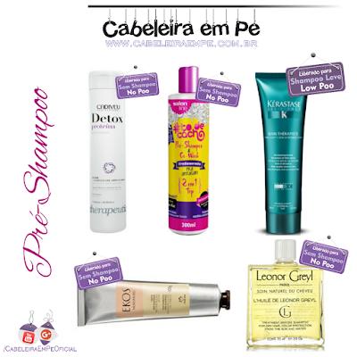 Composição dos produtos Óleo pré-shampoo Huile de Leonor Greyl -  Leonor Greyl (No/Low Poo), Pré Shampoo e Cowash 2 em 1 TOP - Salon Line (No/Low Poo), Condicionador Pré-Tratamento Resistance Soin Premier Thérapiste - Kérastase (Low Poo), Pasta Pré-Shampoo Murumuru - Natura (No/Low Poo),  Pré Shampoo Detox Proteína - Cadiveu (No/Low Poo).