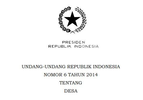 UNDANG-UNDANG REPUBLIK INDONESIA NOMOR 6 TAHUN 2014 TENTANG DESA BAB I Pasal 2,3 dan 4