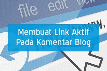 Cara Membuat Link Aktif Pada Komentar Blog atau Disqus