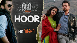 Hoor – HD Video Song Watch online from movie Hindi Medium