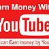 Earn Money With Youtube