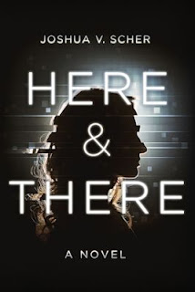 Interview with Joshua V. Scher, author of Here & There