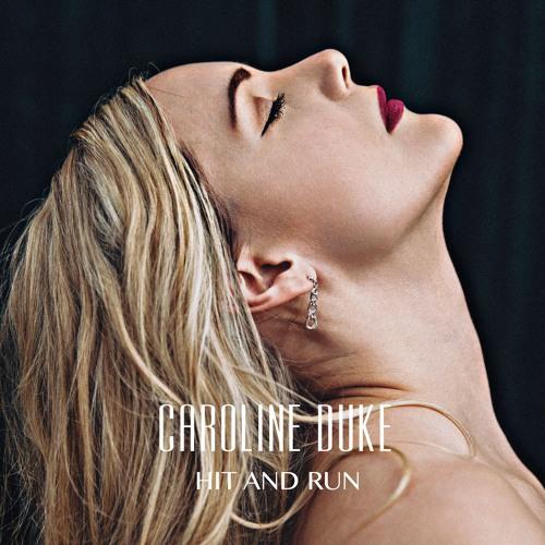 Caroline Duke Unveils New Single 'Hit and Run'