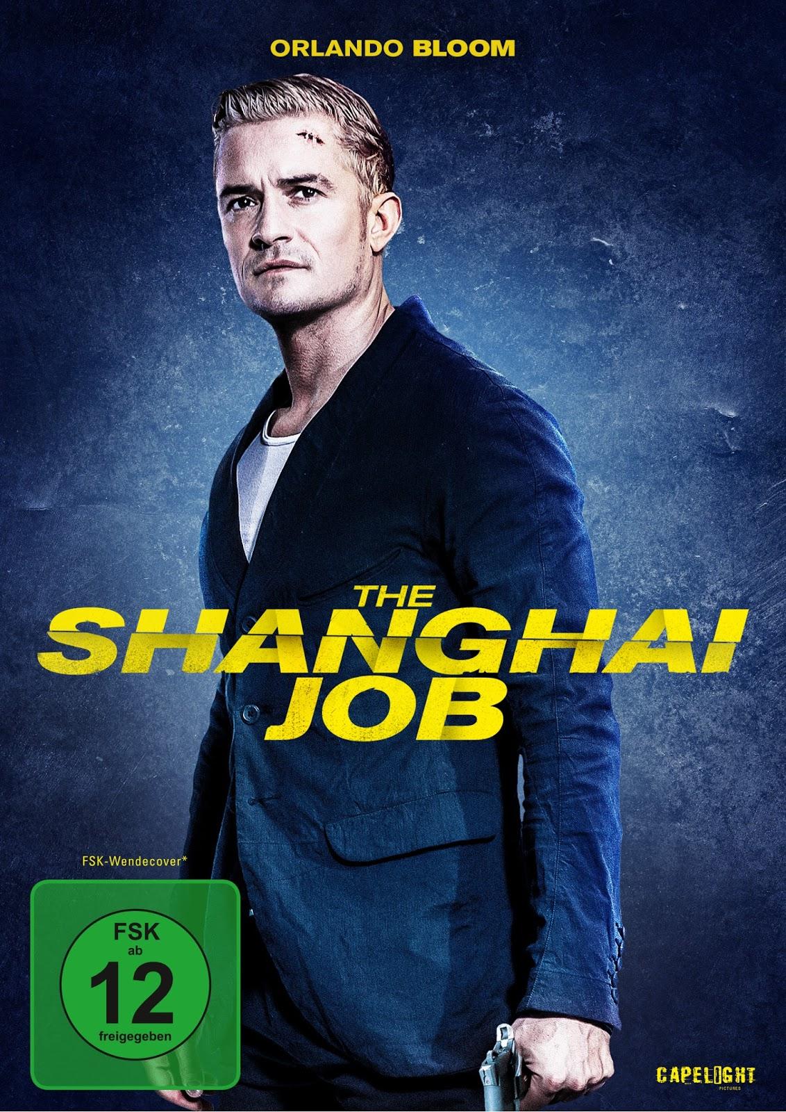 The Shanghai Job (Filmkritik) | Die Seilerseite.