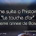 """Une suite a l'histoire """"Le touche d'or"""" - 8eme annee de base"""