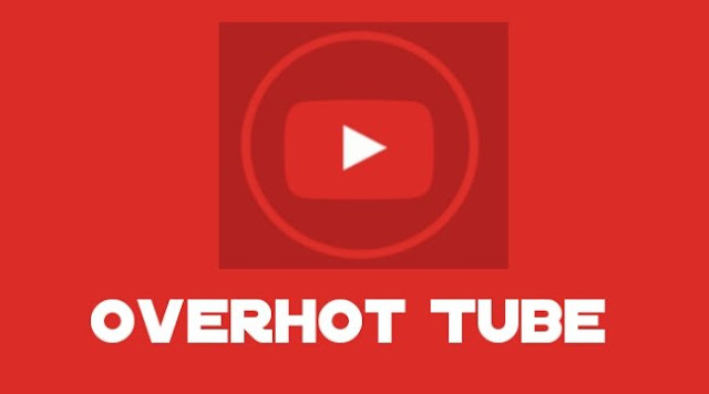 Download Aplikasi Overhot Apk Youtube Versi Terbaru