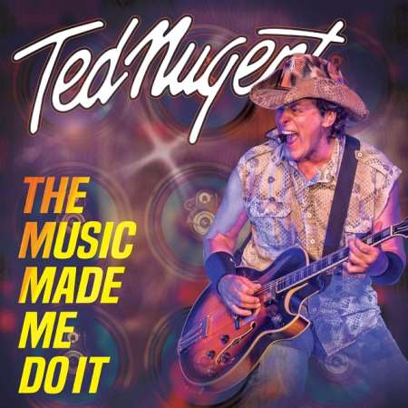 "TED NUGENT: Νέο album τον Νοέμβριο. Ακούστε το ""The Music Made Me Do It"""