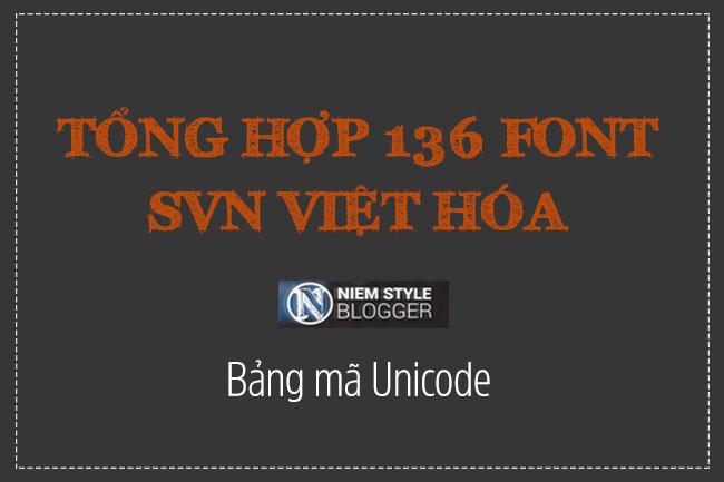Niemstyle | Tổng hợp 136 font SVN đã việt hóa cho dân thiết kế