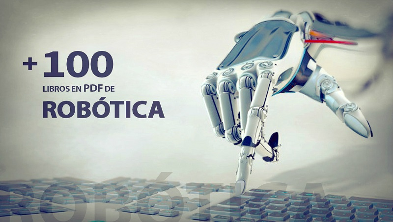 +100 Libros Digitales Gratis Para Estudiar Robótica - InterUniversidades @tataya.com.mx