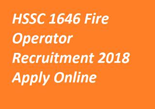 HSSC 10+2 Fire Operator Online Form 2018