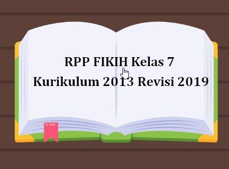 RPP FIKIH Kelas 7 Kurikulum 2013 Revisi 2019