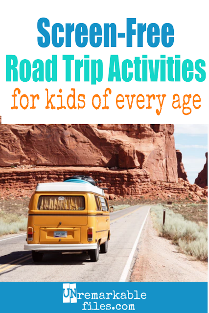 In all our years of family road trips, I've found that relying on too much technology to keep the kids busy makes them cranky and restless. Here are some screen-free road trip ideas for kids from toddler to teen (we have both!) plus some other tips, hacks, and road trip essentials for families. #screenfree #roadtrip #kids #activities #unremarkablefiles