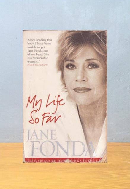 MY LIFE SO FAR, Jane Fonda