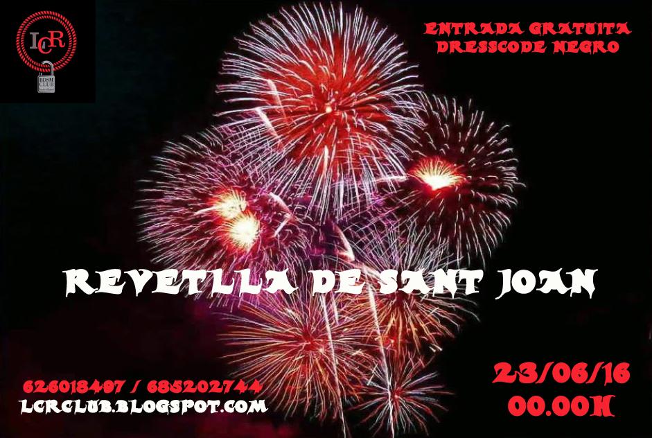 Revetlla de Sant Joan en LCR Club (Barcelona)