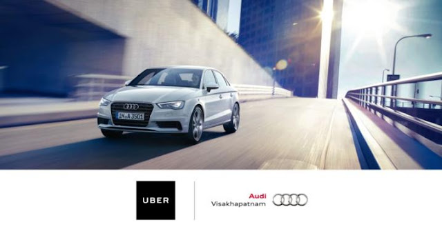Vizag, Your UberAudi is Arriving Now