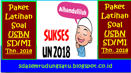 Paket Soal Latihan USBN SD/MI Tahun 2018