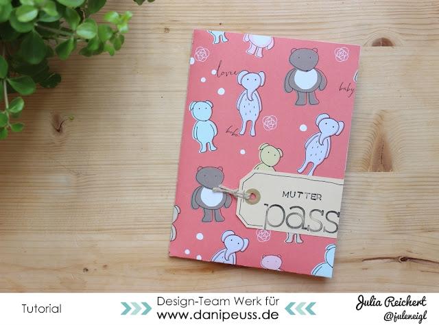 http://danipeuss.blogspot.com/2016/05/babywoche-diy-mutterpasshulle.html