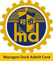 Mazagon Dock Admit Card