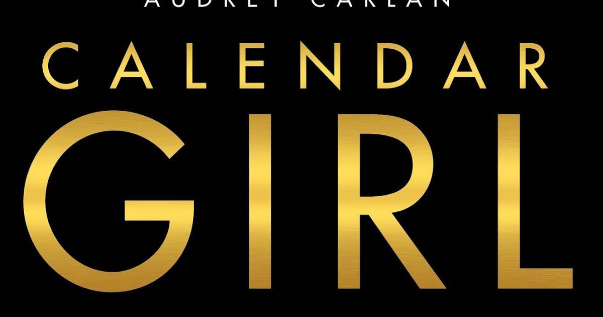 Mis Libros Favoritos: Calendar Girl De Audrey Carlan