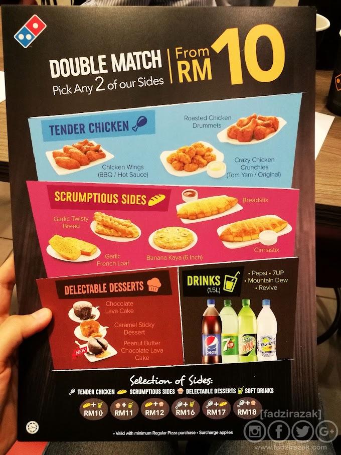Domino's Pizza Double Match - Beli 2 Side Dishes Dengan Harga RM10 Saja