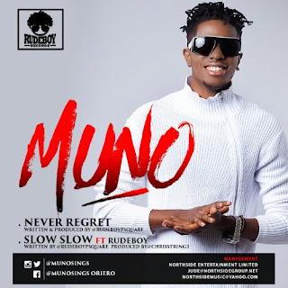 Muno- Never Regret + Slow Slow Ft. Paul Okoye (P-Square)