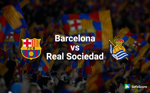 REAL SOCIEDAD V BARCELONA : LaLiga TV, live streaming