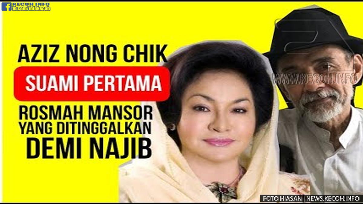 Ini Dia Rupanya Suami Pertama Rosmah Yang Ditinggalkan Demi Najib !