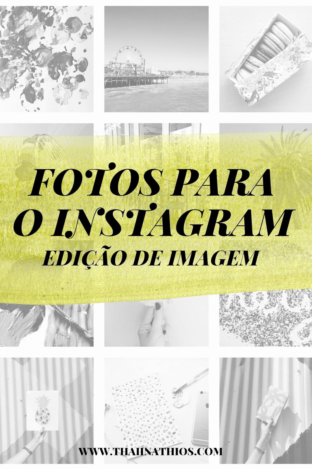 Fotos para o Instagram | Edição de Imagem